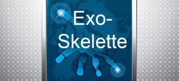 Exoskelette – Schritte in die Zukunft