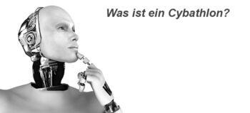 Der Cybathlon – Bionische Spiele