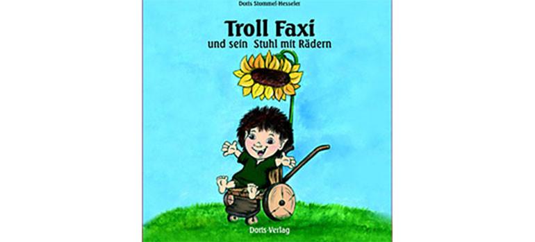 Bild: Cover Toll Faxi und sein Stuhl mit Rädern Copyright Doris Verlag, 2016 Mit freundlicher Genehmigung von Doris Hesseler