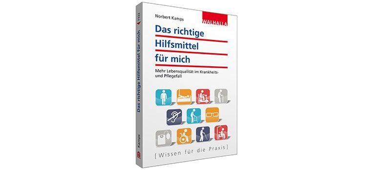 Bild coverabb_3d_das_richtige_hilfsmittel_fuer_mich Copyright Walhalla Verlag, 2015 Mit freundlicher Genehmigung von Diana Grupp