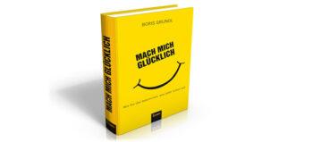 Boris Grundl: Mach mich glücklich