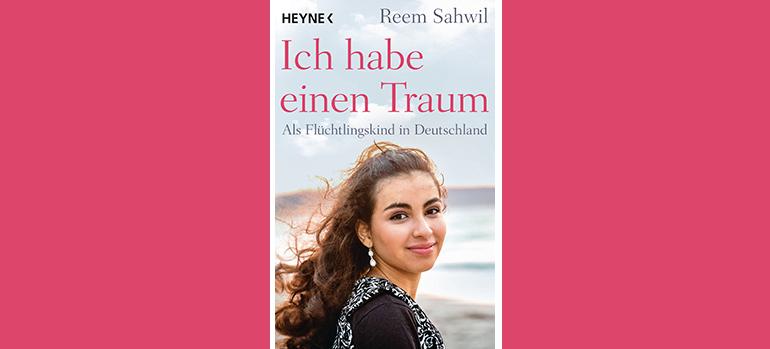 Reem Sahwil: Ich habe einen Traum