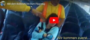 Im Rollstuhl bis zum Sitz im Flugzeug