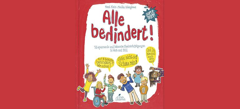 Für Kinder erklärt: Alle behindert!