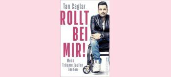 """""""Rollt bei mir!"""" – Biografie, Comedy und Crashkurs in Selbstmotivation"""