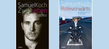 Samuel Koch: ZWEI LEBEN und eine ROLLE VORWÄRTS