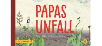 Bilderbuch: Papas Unfall