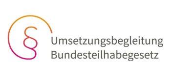 Umsetzungsbegleitung BTHG: Informationsquelle und Fachdiskussionen