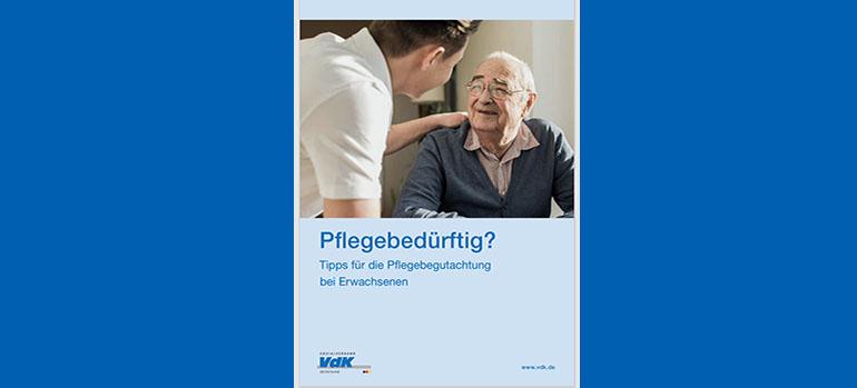 Broschüre: Tipps für die Pflegebegutachtung bei Erwachsenen
